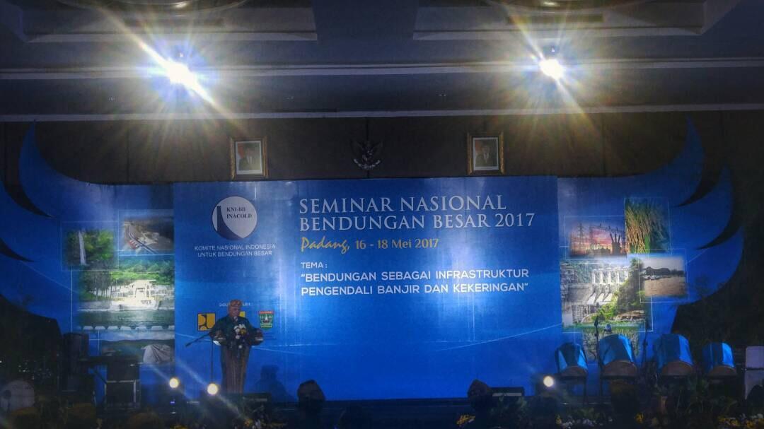 Seminar Nasional Bendungan Besar 2017, Menteri Basuki: PUPR Optimis Capai Target
