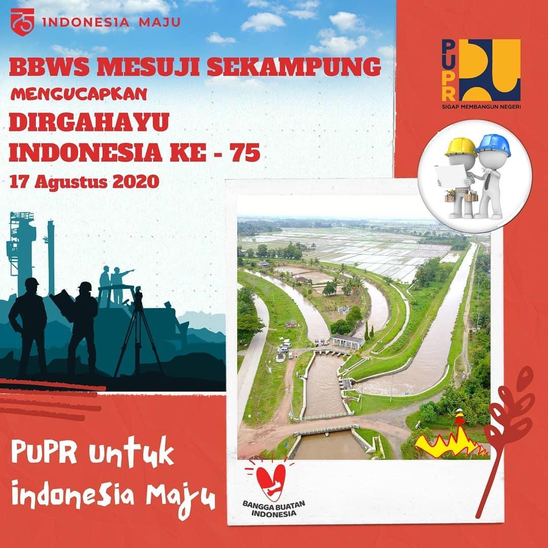 BBWS MESUJI SEKAMPUNG MENGUCAPKAN DIRGAHAYU INDONESIA KE-75