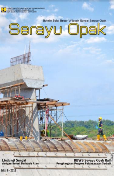 Majalah Edisi I 2018 | BBWS Serayu Opak