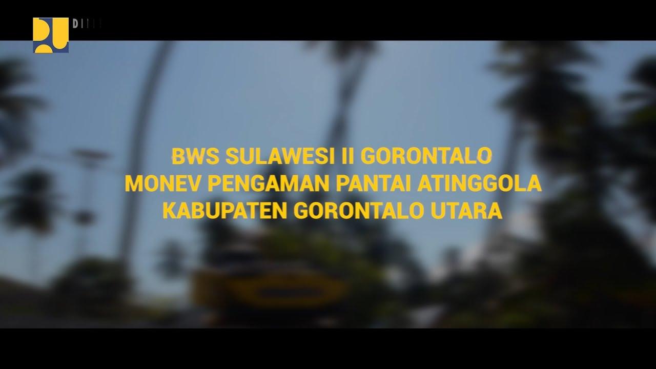 BWS Sulawesi II Gorontalo MONEV Pengaman Pantai Atinggola Kabupaten Gorontalo Utara