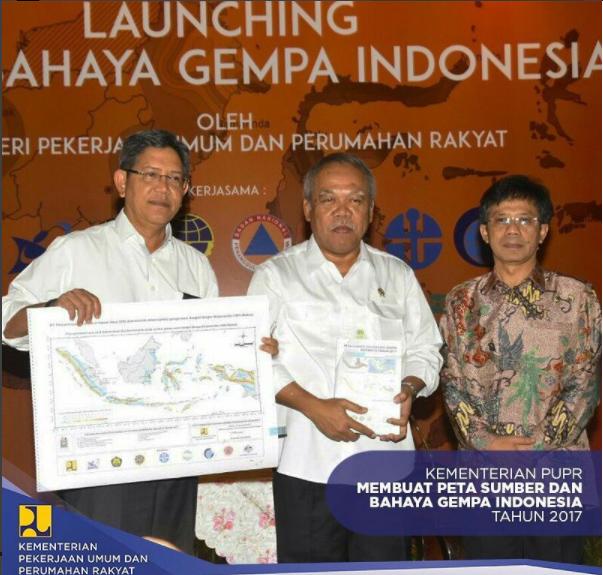 Kementerian PUPR Luncurkan Peta Sumber dan Bahaya Gempa Indonesia Tahun 2017