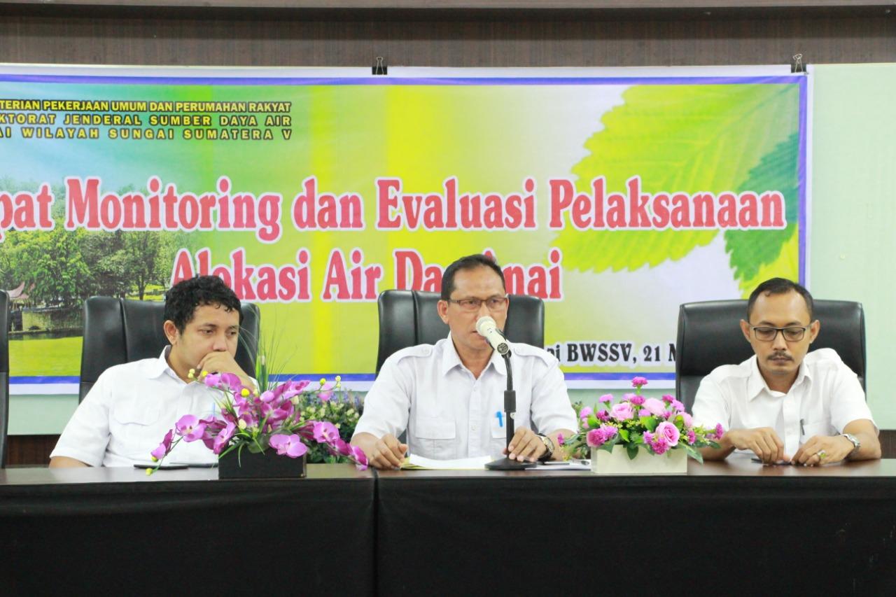 Monitoring dan Evaluasi Pelaksanaan Alokasi Air DAS Anai dan Rencana Kegiatan TA.2019