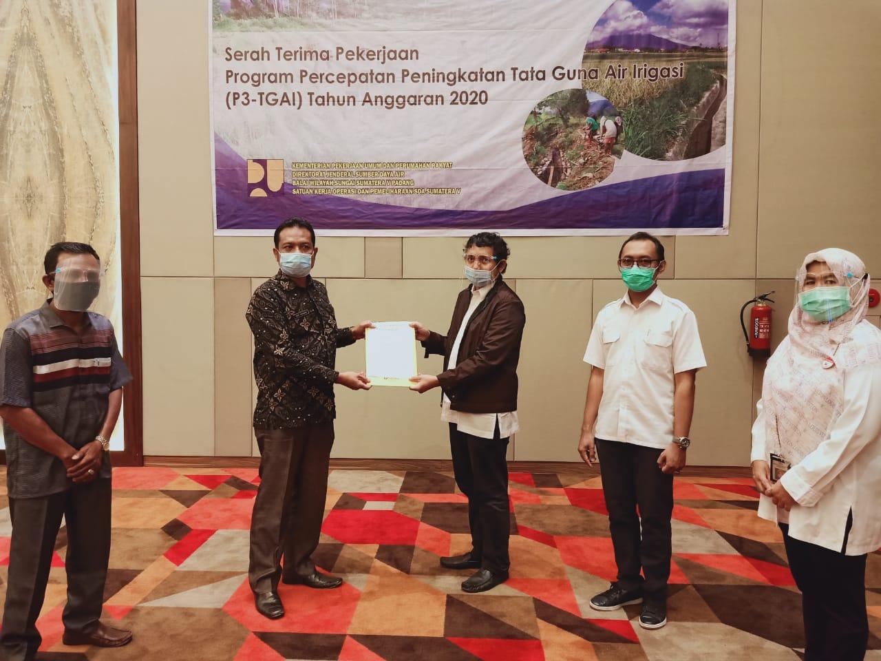 BWS S V Padang Lakukan Serah Terima Pekerjaan P3-TGAI Tahap II Tahun Anggaran 2020