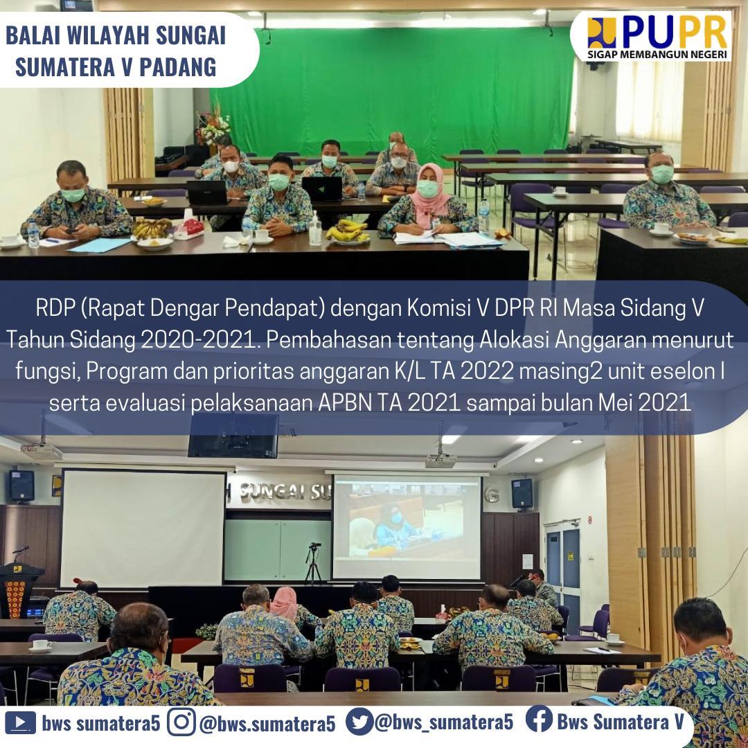 Rapat Dengar Pendapat Komisi V DPR RI bersama Ditjen SDA, Ditjen Bina Marga dan Ditjen Bina Konstruksi Kementerian PUPR